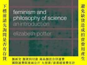 二手書博民逛書店Feminism罕見And Philosophy Of Science-女性主義與科學哲學Y436638 El