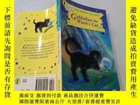 二手書博民逛書店Gobbolino罕見the Witch s Cat(Gobbolino是女巫的貓).Y200392