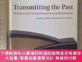 二手書博民逛書店Transmitting罕見the past historical and cultural perspectiv