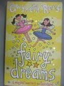 【書寶二手書T4/原文小說_LEK】Fairy Dreams: A Magical Journey to Fairyla