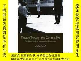 二手書博民逛書店Theatre罕見Through the Camera Eye: