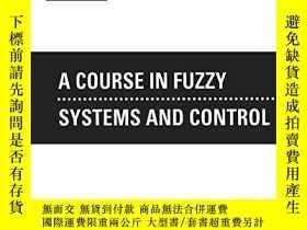 二手書博民逛書店A罕見Course In Fuzzy Systems And ControlY256260 Li-xin Wa