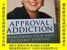 二手書博民逛書店APPROVAL罕見ADDICTION:overcoming y