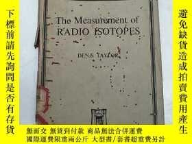 二手書博民逛書店the罕見measurement of radio isotop