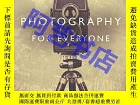 二手書博民逛書店Photography罕見For Everyone --- The Cultural Lives Of Camer