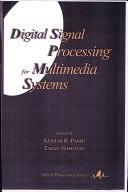 二手書博民逛書店 《Digital Signal Processing for Multimedia Systems》 R2Y ISBN:0824719247│CRC Press