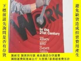 二手書博民逛書店Work罕見in the 21st CenturyY6078 以