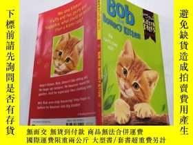 二手書博民逛書店Bob罕見the Bouncy Kitten( 貓鮑勃)Y212829