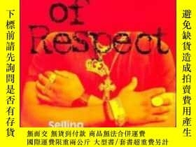 二手書博民逛書店In罕見Search Of Respect: Selling C