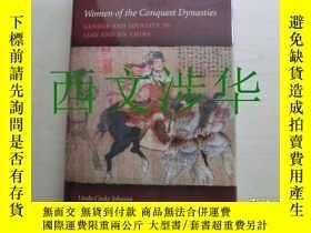 二手書博民逛書店【罕見】《征服王朝的女人》2011年初版 Women of the Conquest Dynasties: Gen