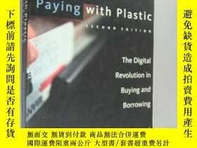 二手書博民逛書店Paying罕見with Plastic:The Digital