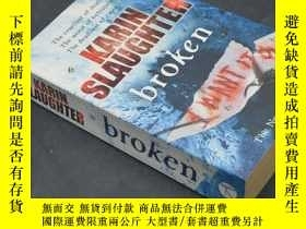 二手書博民逛書店罕見BrokeY20092 Karin Slaughter Arrow bokks 出版2010