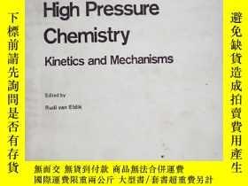 二手書博民逛書店Inorganic罕見High Pressure Chemistry 無機高壓化學的動力學和機理Y153827
