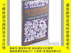 二手書博民逛書店The罕見Last Dandy: Ralph Barton, A