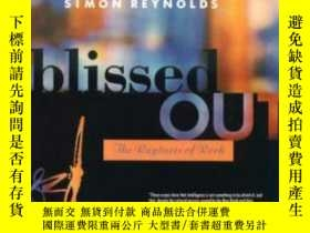 二手書博民逛書店Blissed罕見OutY364682 Simon Reynolds Serpent s Tail 出版19