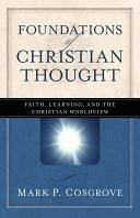 二手書《Foundations of Christian Thought: Faith, Learning, and the Christian Worldview》 R2Y ISBN:9780825424342