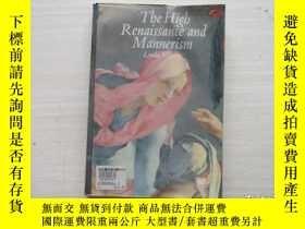二手書博民逛書店THE罕見HIGH RENAISSANCE AND MANNERISM 1500-1600【652】 琳達•穆雷