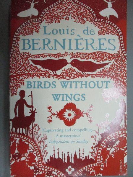 【書寶二手書T5/原文小說_KJR】Birds Without Wings_Louis De Bernières
