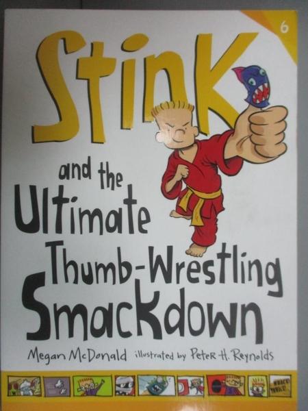 【書寶二手書T8/少年童書_OHT】Stink and the Ultimate Thumb-Wrestling Sma