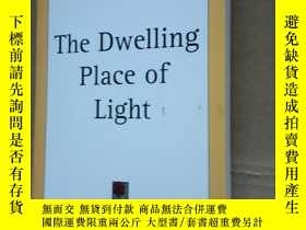 二手書博民逛書店The罕見Dwelling Place of LightY105
