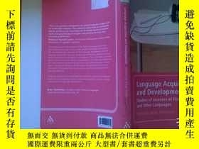 二手書博民逛書店Language罕見Acquisition and Develo