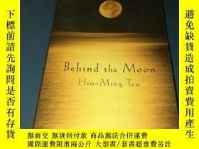 二手書博民逛書店Behind罕見the Moon Hsu Ming TeoY20