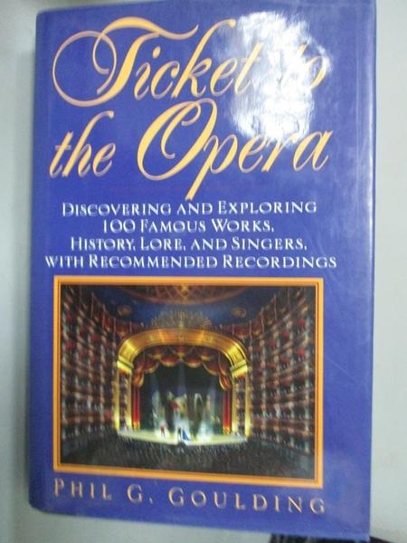 【書寶二手書T4/歷史_ZBL】Ticket to the opera : discovering and explor