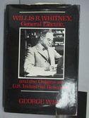 【書寶二手書T2/原文書_QCW】Willis R. Whitney General Electric…