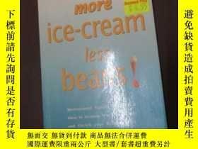 二手書博民逛書店More罕見ice-cream less beans! : mo
