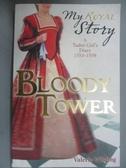 【書寶二手書T4/原文書_OOF】Bloody Tower_Valerie Wilding