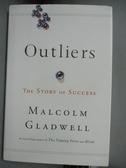 【書寶二手書T8/心理_JJR】Outliers: The Story of Success_Gladwell, Malcolm