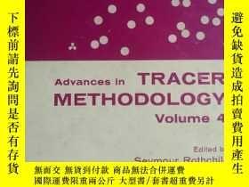 二手書博民逛書店Advances罕見in tracer methodology.