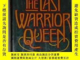 二手書博民逛書店英文原版罕見The Last Warrior Queen by