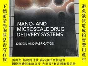 二手書博民逛書店Nano-罕見And Microscale Drug Delivery Systems... 進口原版Y268