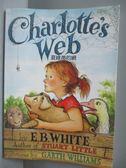 【書寶二手書T1/原文小說_NJG】Charlotte s Web夏綠蒂的網_E.B.White
