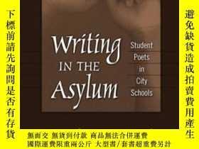 二手書博民逛書店Writing罕見In The Asylum: Student