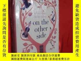 二手書博民逛書店On罕見the Other Side (硬精裝) 【詳見圖】,