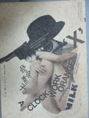 【書寶二手書T1/翻譯小說_JHB】發條橘子_安東尼.伯吉斯