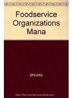 二手書博民逛書店 《Foodservice Organizations Mana》 R2Y ISBN:0024142700│SPEARS