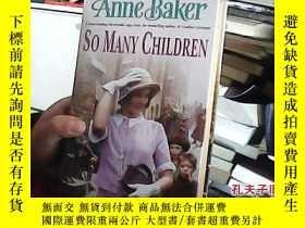 二手書博民逛書店so罕見many children(英文原版)19587 ann