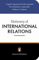 二手書博民逛書店 《The Penguin Dictionary of International Relations》 R2Y ISBN:0140513973│Penguin Group USA