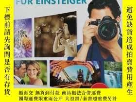 二手書博民逛書店Der罕見Fotokurs für Einsteiger: Die besten Bilder mit digit