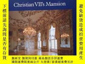 二手書博民逛書店Christian罕見VII s Mansion(克里斯蒂安七世