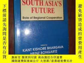二手書博民逛書店SHAPING罕見SOUTH ASIA S FUTURE Rol