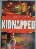 【書寶二手書T8/原文小說_LRS】KIDNAPPED BOOK 2 (Jul)_Gordon Korman