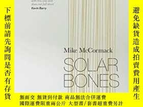 二手書博民逛書店Solar罕見BonesY364682 Mike Mccormack Tramp Press 出版2016