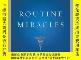 二手書博民逛書店Routine罕見MiraclesY410016 Conrad Fischer Kaplan Publishi