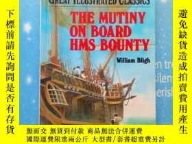 二手書博民逛書店THE罕見MUTINY ON BOARD HMS BOUNTY WILLIAM BLIGH(英國皇家海軍艦艇號上的