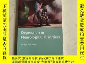 二手書博民逛書店Depression罕見in Neurological DisordersY180607 Andres M K