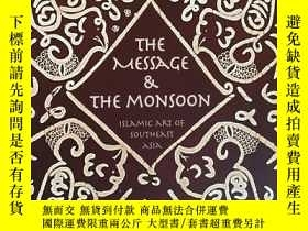二手書博民逛書店The罕見Message and the MonsoonY191